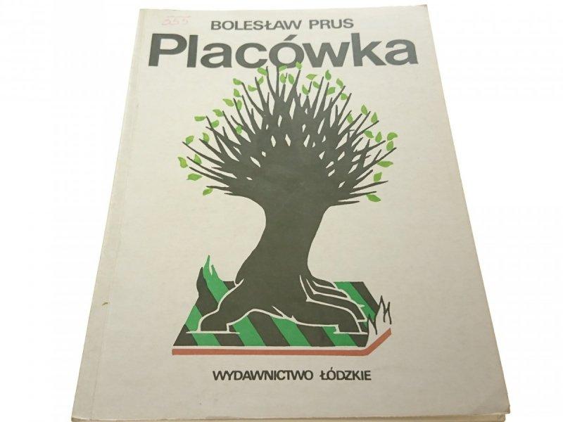 PLACÓWKA - Bolesław Prus 1989