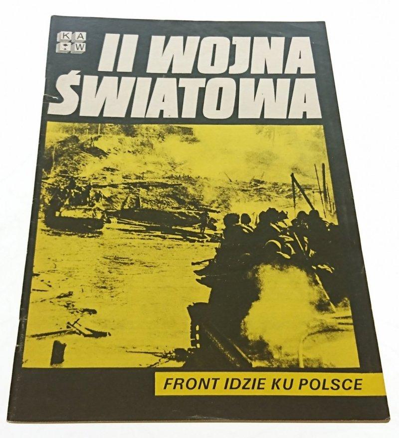 II WOJNA ŚWIATOWA. FRONT IDZIE KU POLSCE (1986)