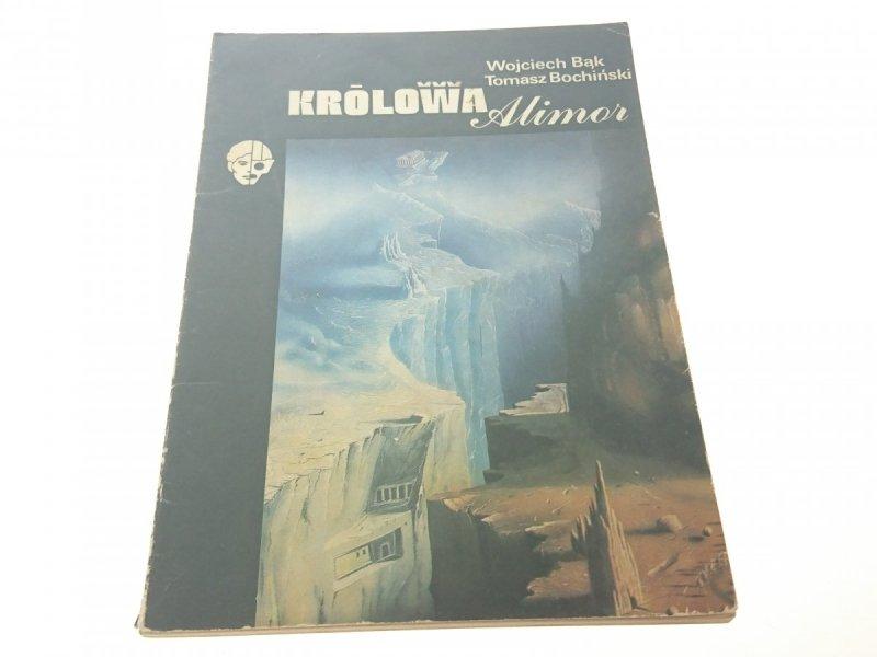 KRÓLOWA ALIMOR - Wojciech Bąk
