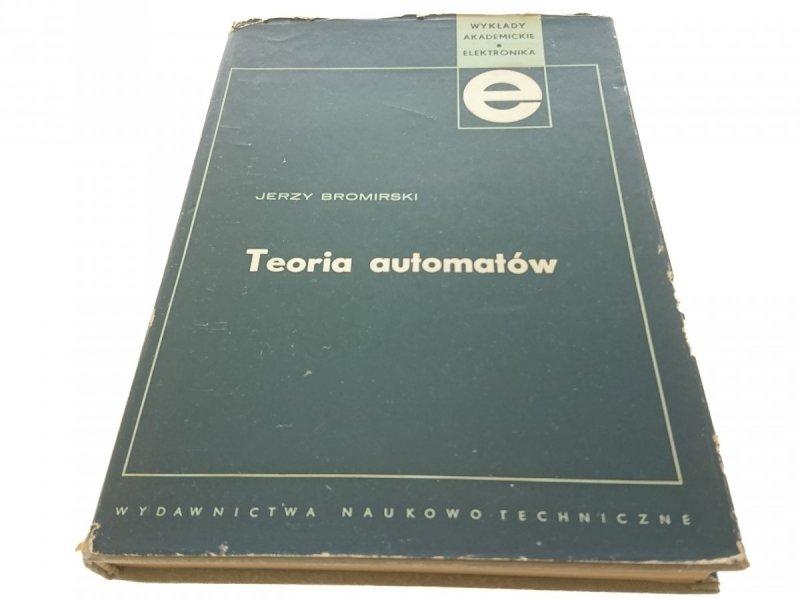 TEORIA AUTOMATÓW - JERZY BROMIRSKI