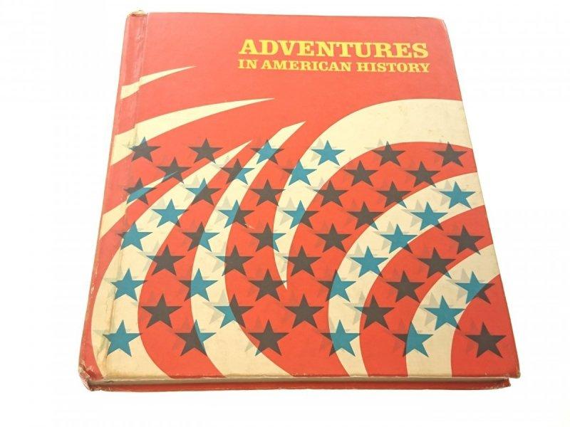 ADVENTURES IN AMERICAN HISTORY 1976