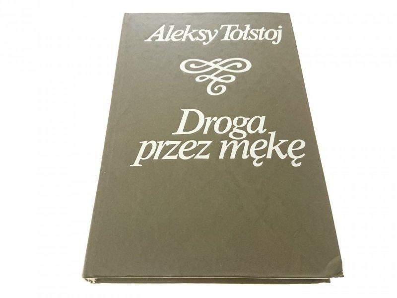 DROGA PRZEZ MĘKĘ TOM 3 - Aleksy Tołstoj