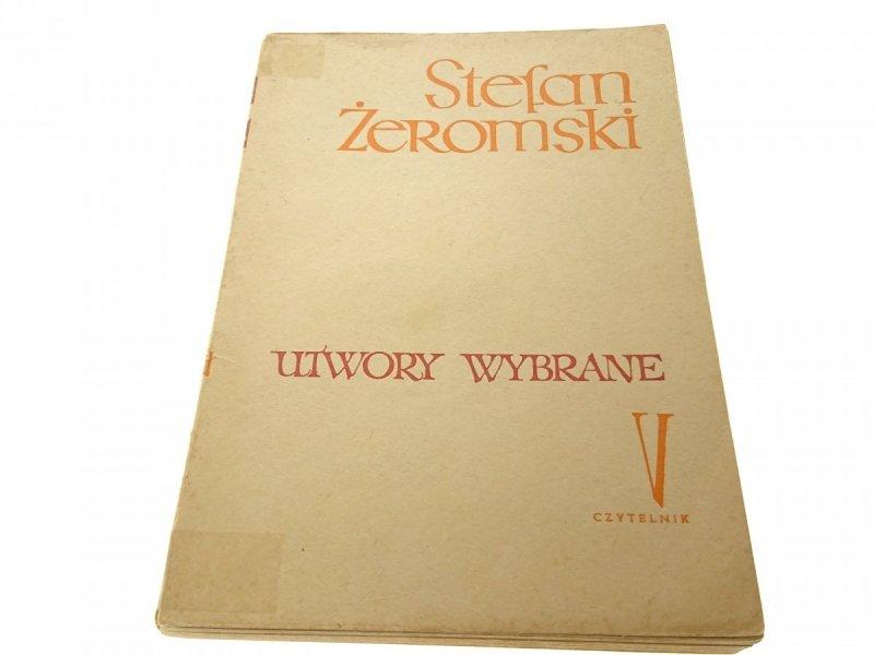 UTWORY WYBRANE TOM V - Stefan Żeromski
