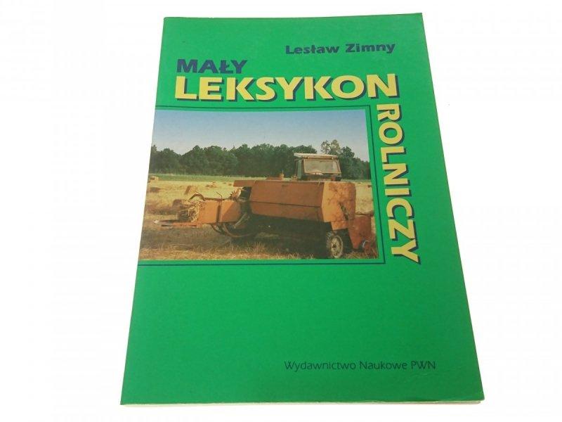 MAŁY LEKSYKON ROLNICZY - Lesław Zimny 1995