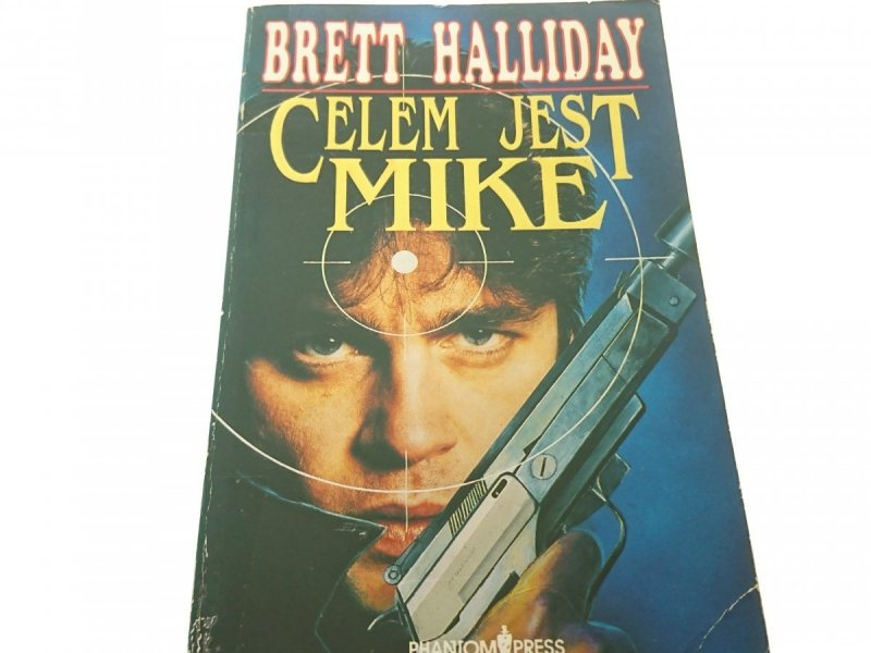 CELEM JEST MIKE - Brett Halliday 1992