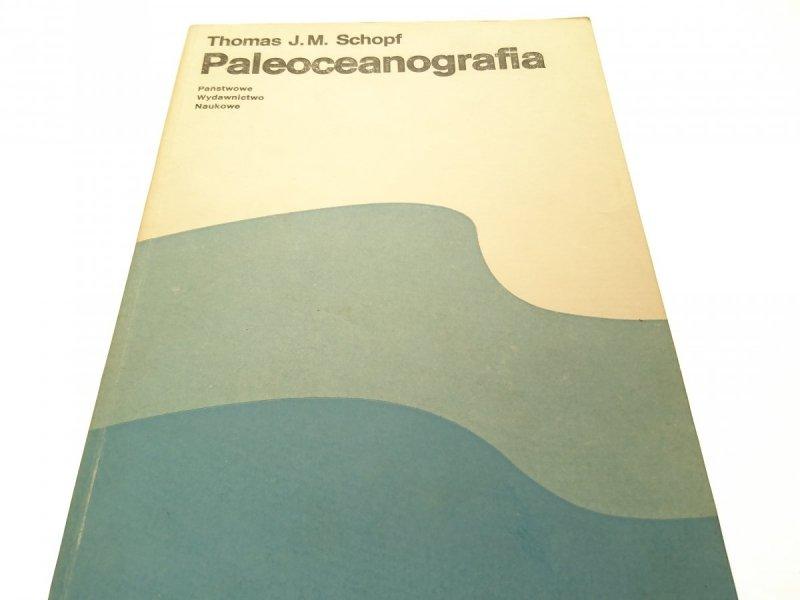 PALEOCEANOGRAFIA - Thomas J. M. Schopf 1987