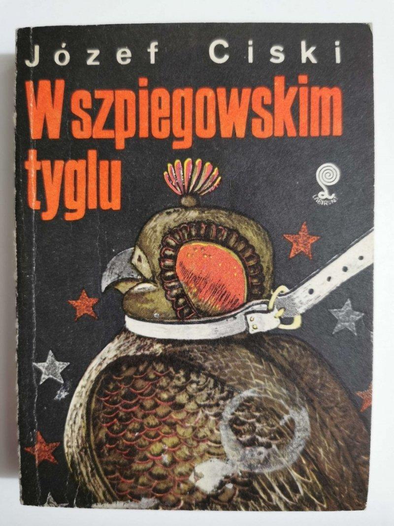W SZPIEGOWSKIM TYGLU - Józef Ciski 1983