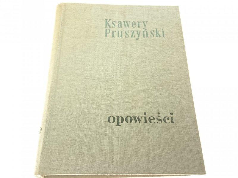 OPOWIEŚCI - Ksawery Pruszyński 1955