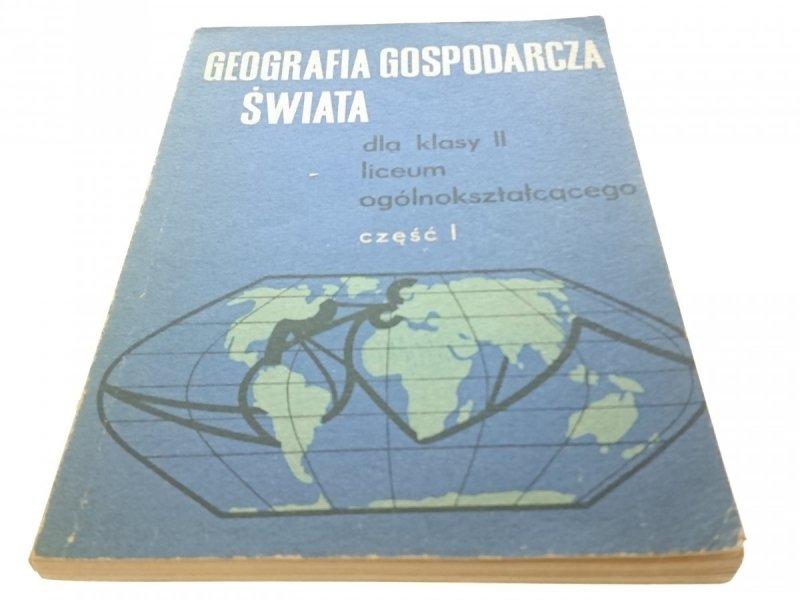 GEOGRAFIA GOSPODARCZA ŚWIATA CZĘŚĆ I (1974)