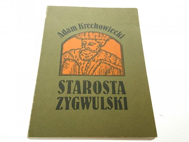 STAROSTA ZYGWULSKI - Adam Krzechowiecki 1988