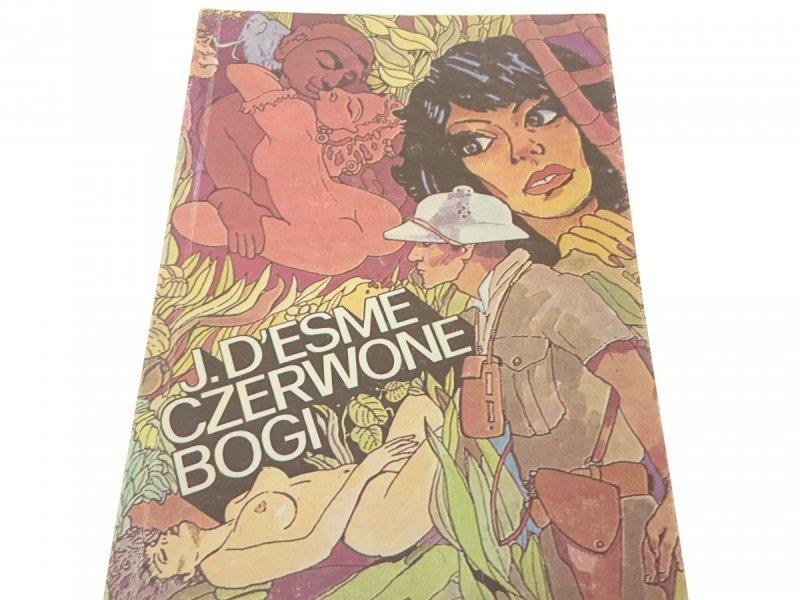 CZERWONE BOGI - J. D'esme (1990)
