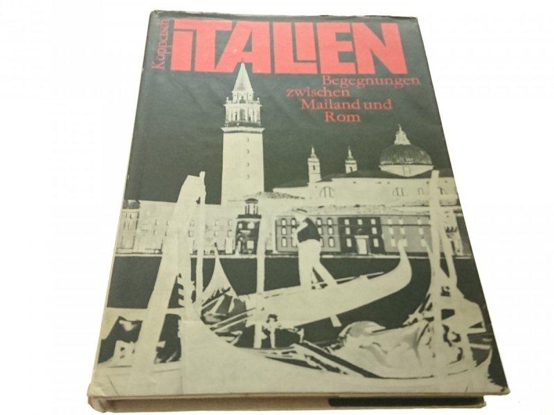 ITALIEN. BEGEGNUNGEN ZWISCHEN MAILAND UND ROM 1977