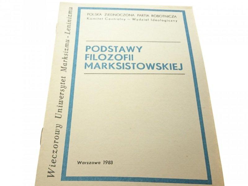 PODSTAWY FILOZOFII MARKSISTOWSKIEJ 1983
