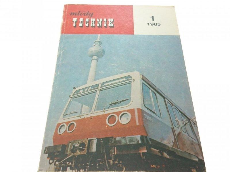 MŁODY TECHNIK 1 (433) 1985