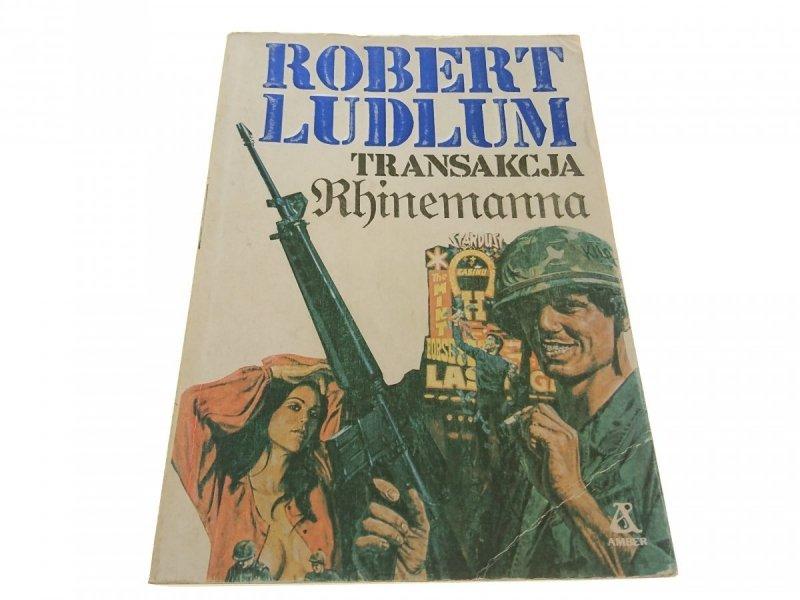 TRANSAKCJA RHINEMANNA - Robert Ludlum