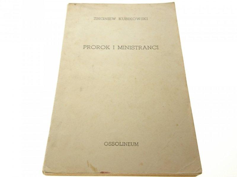 PROROK I MINISTRANCI - Zbigniew Kubikowski