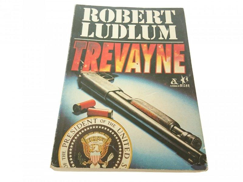TREVAYNE - Robert Ludlum 1992