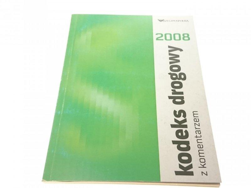 KODEKS DROGOWY Z KOMENTARZEM 2008