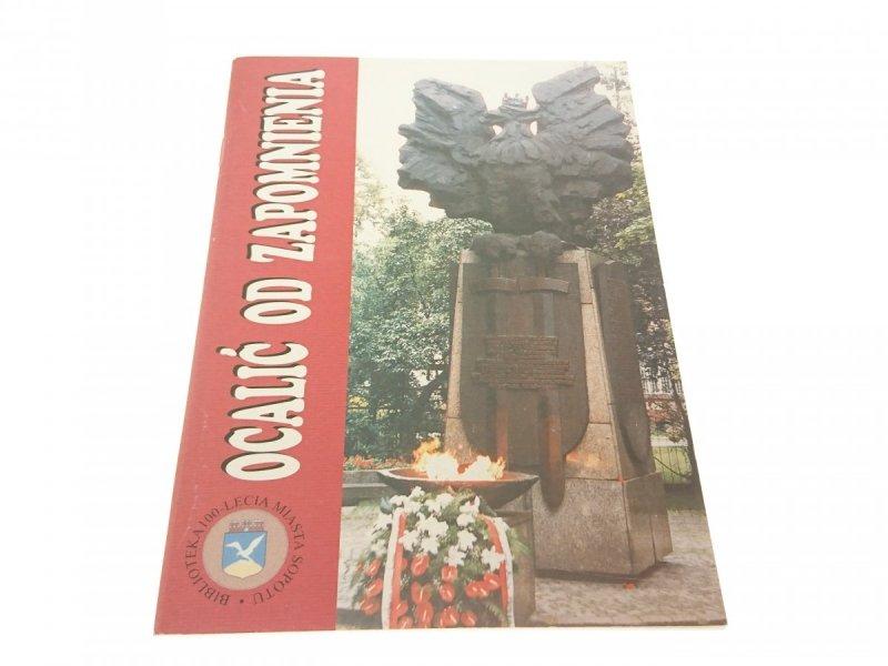 OCALIĆ OD ZAPOMNIENIA - Dariusz Szczecina
