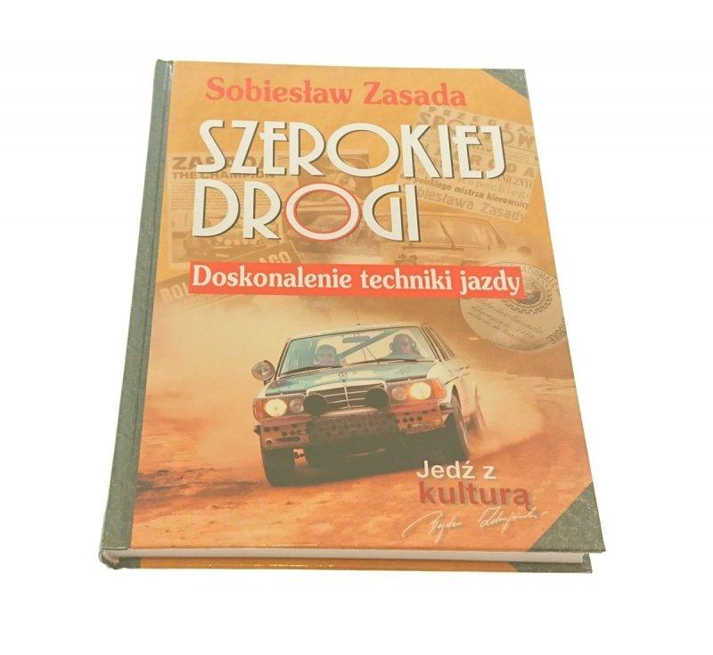 SZEROKIEJ DROGI - Sobiesław Zasada