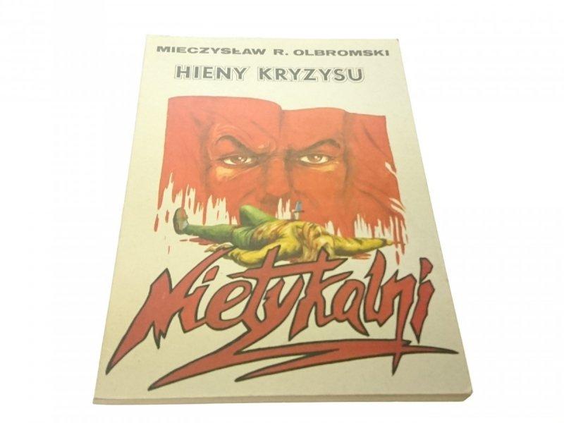 HIENY KRYZYSU - Mieczysław R. Olbromski (1993)
