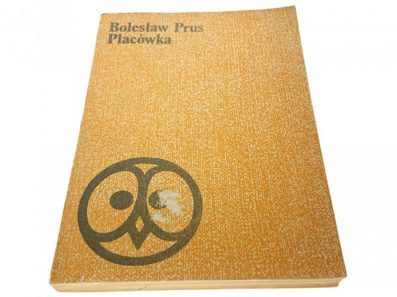 PLACÓWKA - Bolesław Prus (1983)