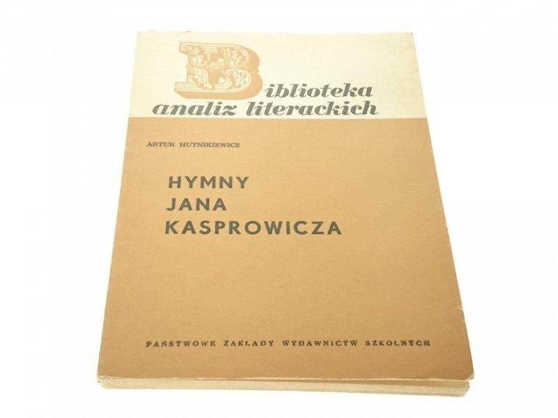 HYMNY JANA KASPROWICZA - Artur Hutnikiewicz 1973