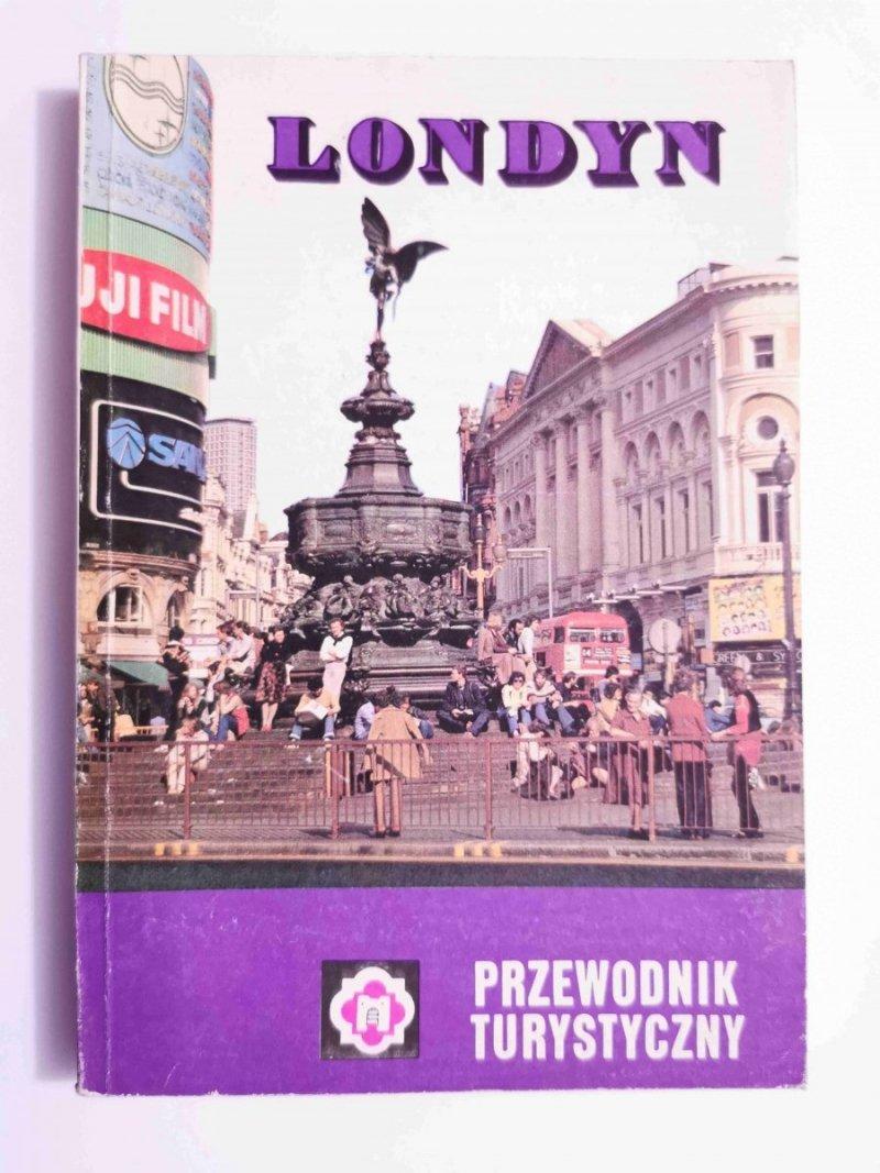 LONDYN I OKOLICE. PRZEWODNIK TURYSTYCZNY - Andrzej Broniarek 1987