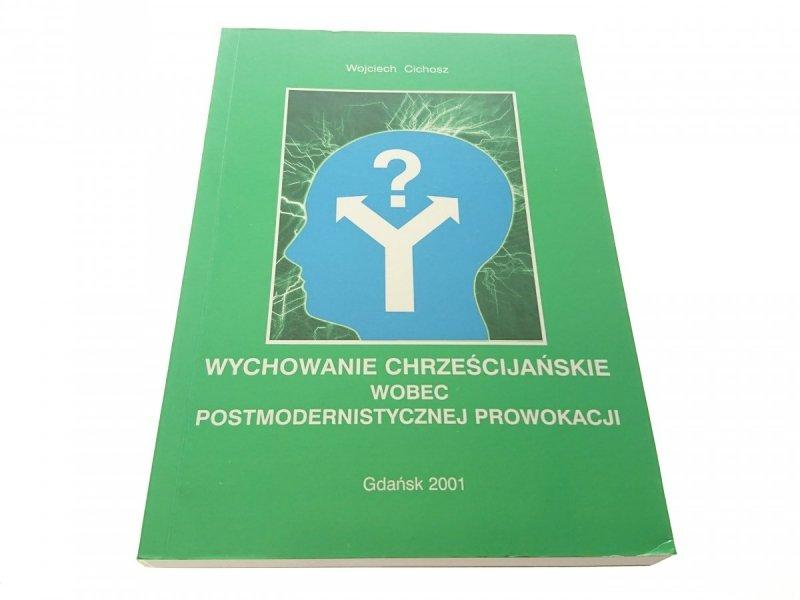 WYCHOWANIE CHRZEŚCIJAŃSKIE WOBEC... - Cichosz 2001
