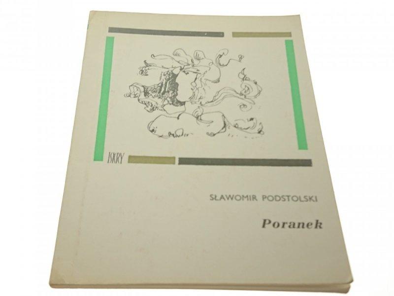 PORANEK - Sławomir Podstolski