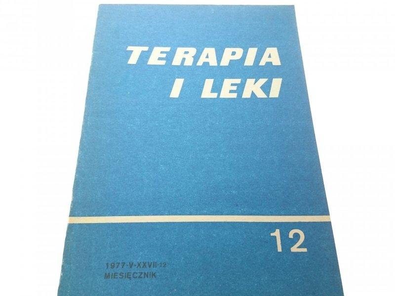 TERAPIA I LEKI. MIESIĘCZNIK 1977-VI-XXVIII-12