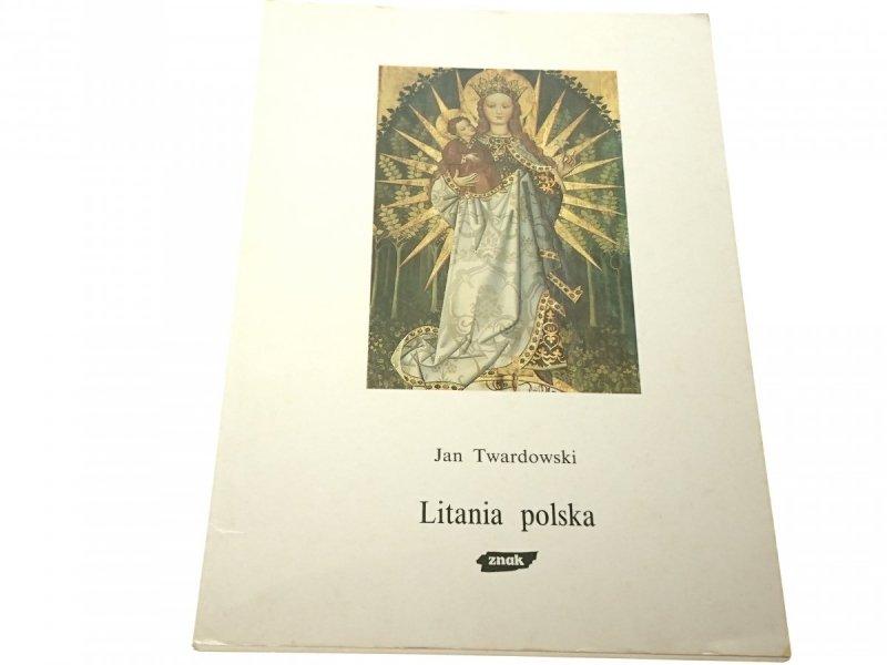 LITANIA POLSKA - Jan Twardowski 1994