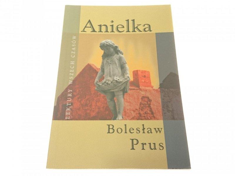 ANIELKA - Bolesław Prus 2006