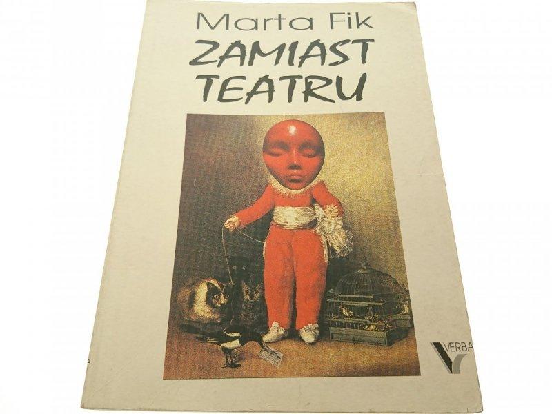 ZAMIAST TEATRU - Marta Fik 1993