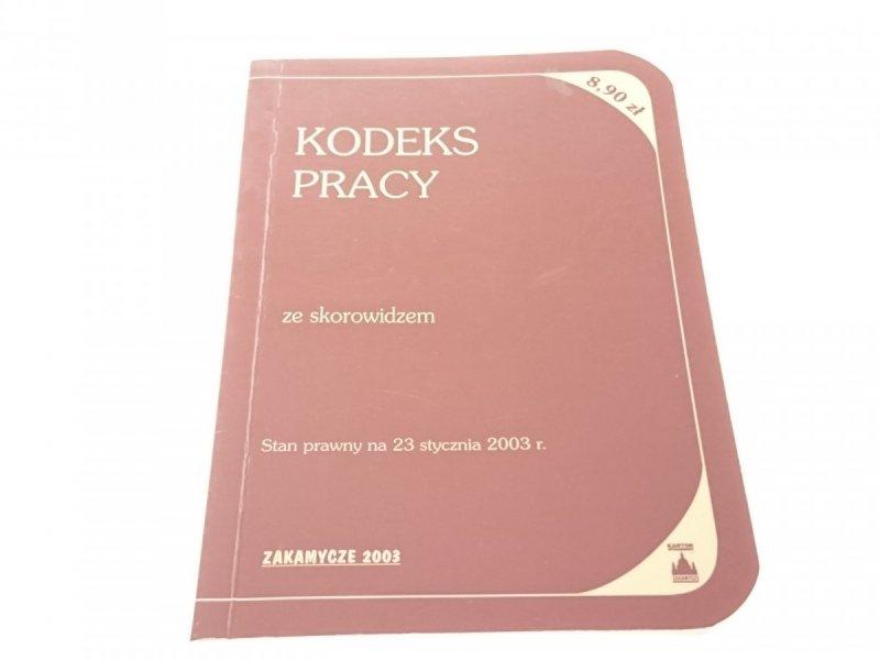 KODEKS PRACY ZE SKOROWIDZEM (2003)