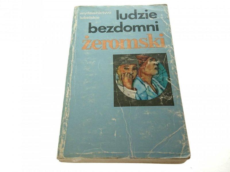 LUDZIE BEZDOMNI - Stefan Żeromski 1982