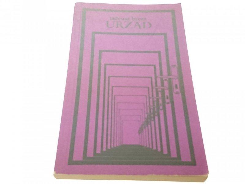 URZĄD - Tadeusz Breza (Wydanie XI 1976)