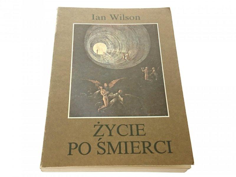 ŻYCIE PO ŚMIERCI - Ian Wilson 1988