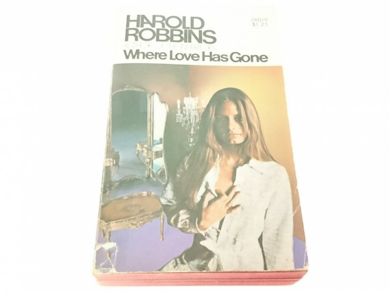 WHERE LOVE HAS GONE - Harold Robbins