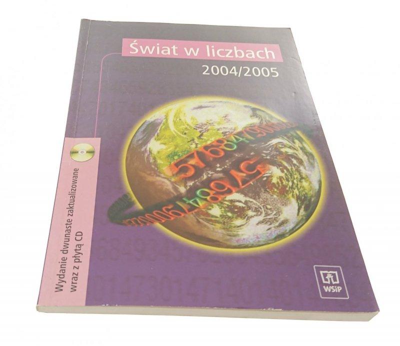 ŚWIAT W LICZBACH 2004 / 2005 + PŁYTA CD