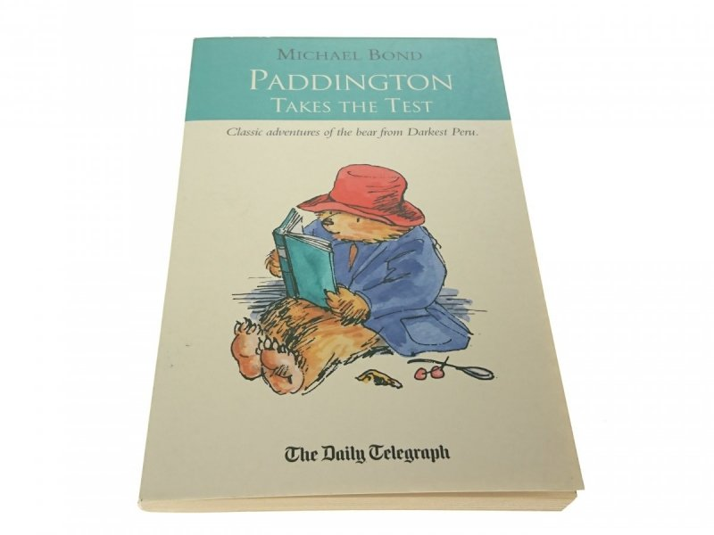 PADDINGTON TAKES THE TEST - Michael Bond 1999