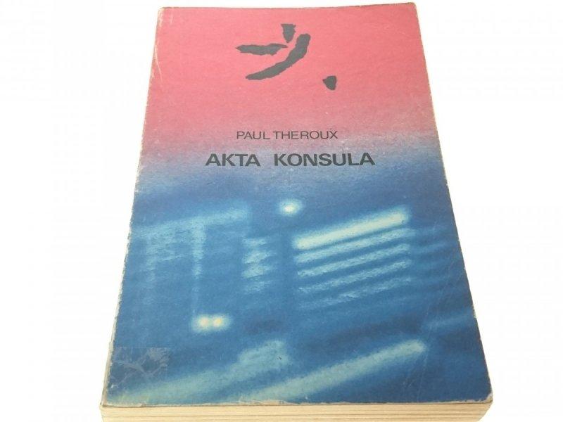 AKTA KONSULA - PAUL THEROUX