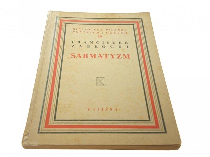 SARMATYZM - Franciszek Zabłocki (1948)