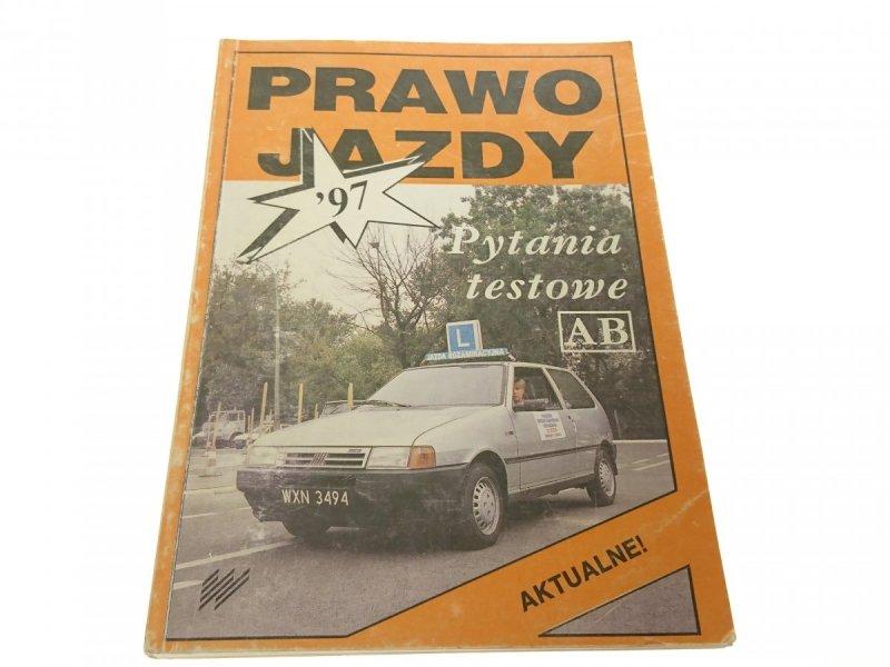 PRAWO JAZDY '97 PYTANIA TESTOWE AB