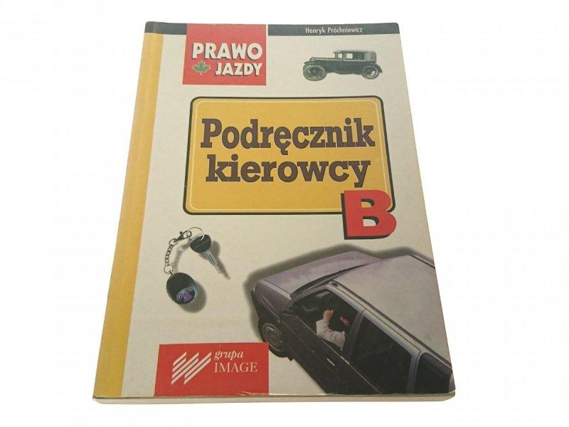 PODRĘCZNIK KIEROWCY B - H. Próchniewicz (1998)