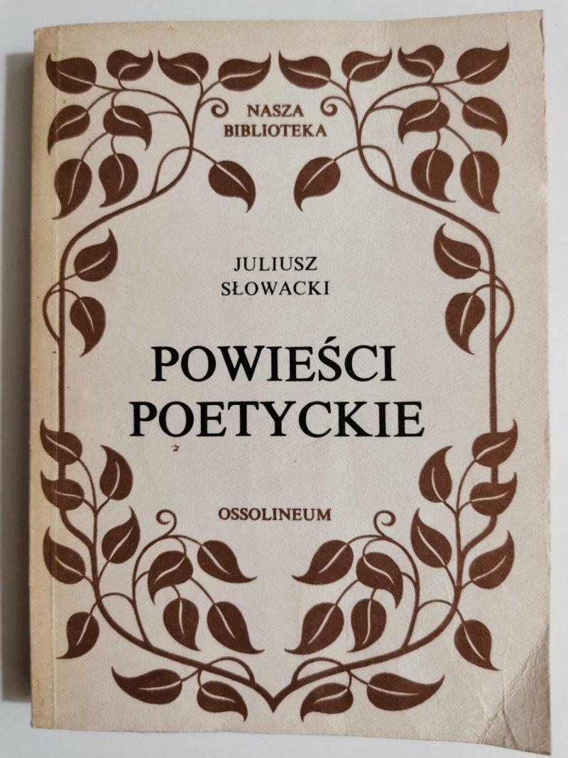 POWIEŚCI POETYCKIE - Juliusz Słowacki 1987