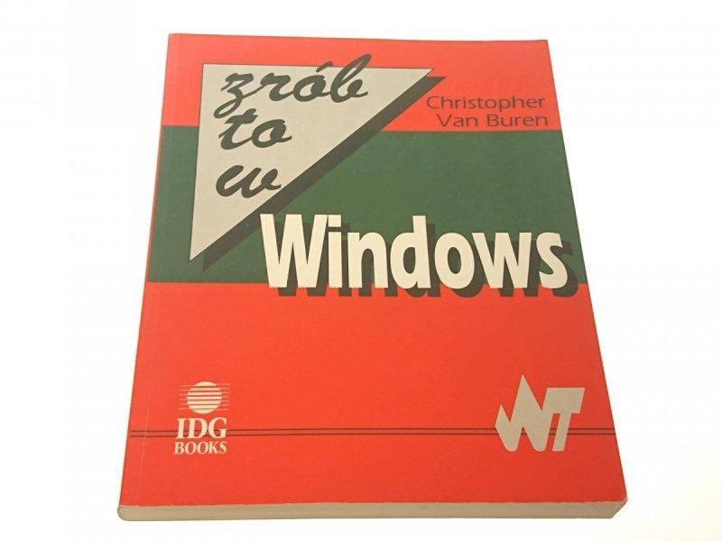 ZRÓB TO W WINDOWS - Christopher Van Buren (1993)