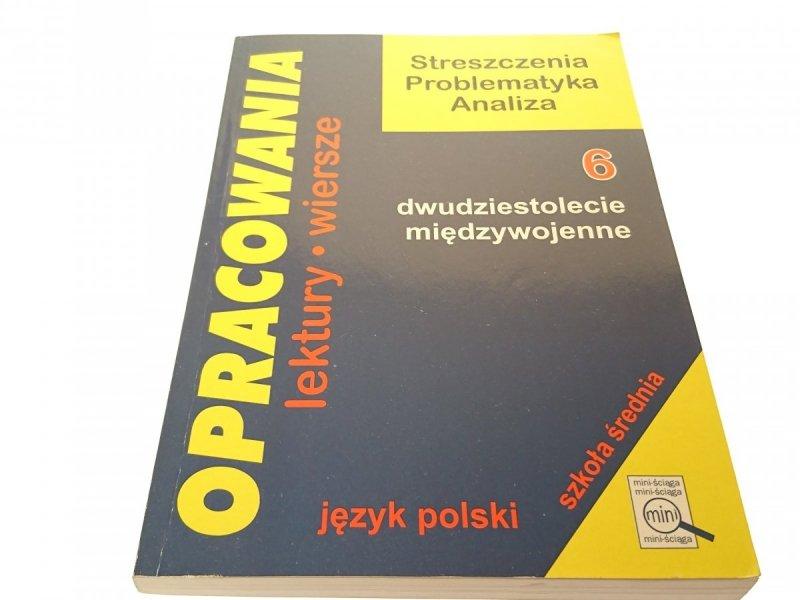 OPRACOWANIA. JĘZYK POLSKI 6 DWUDZIESTOLECIE...1996