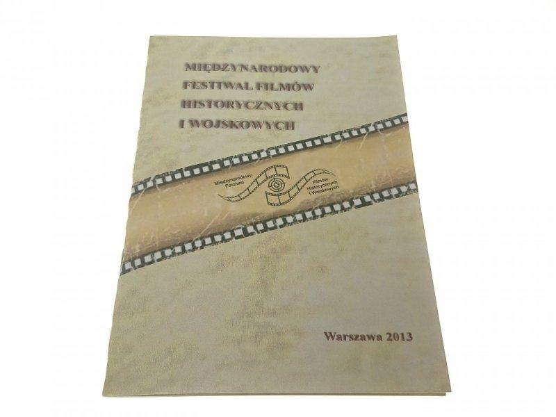 MIĘDZYNARODOWY FESTIWAL FILMÓW HISTORYCZNYCH 2013