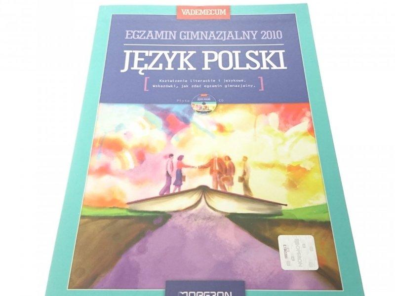 VADEMECUM. EGZAMIN GIMNAZJALNY 2010 JĘZYK POLSKI